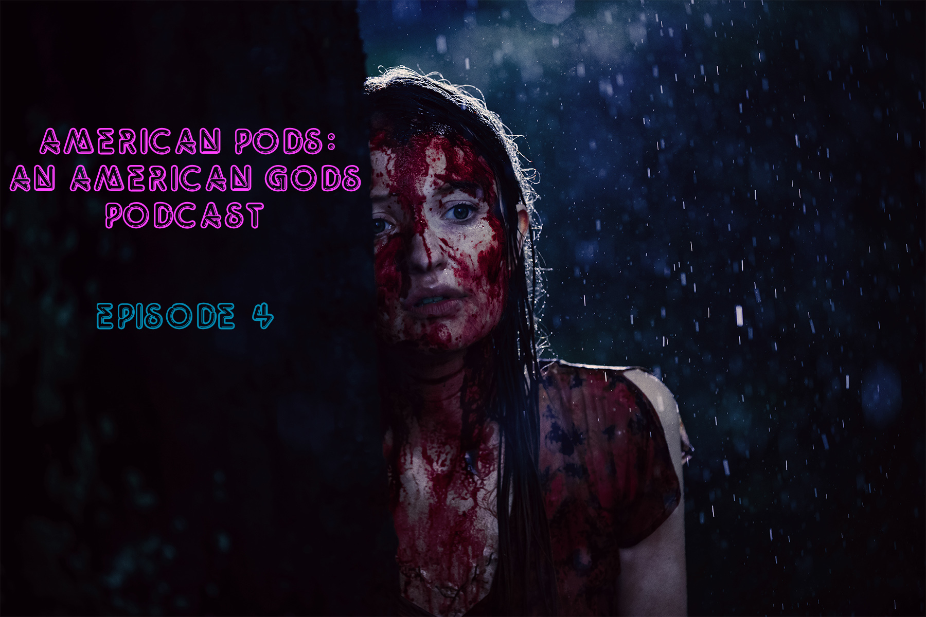 American Pods: An American Gods Podcast, Ep. 4 - Dead Wife