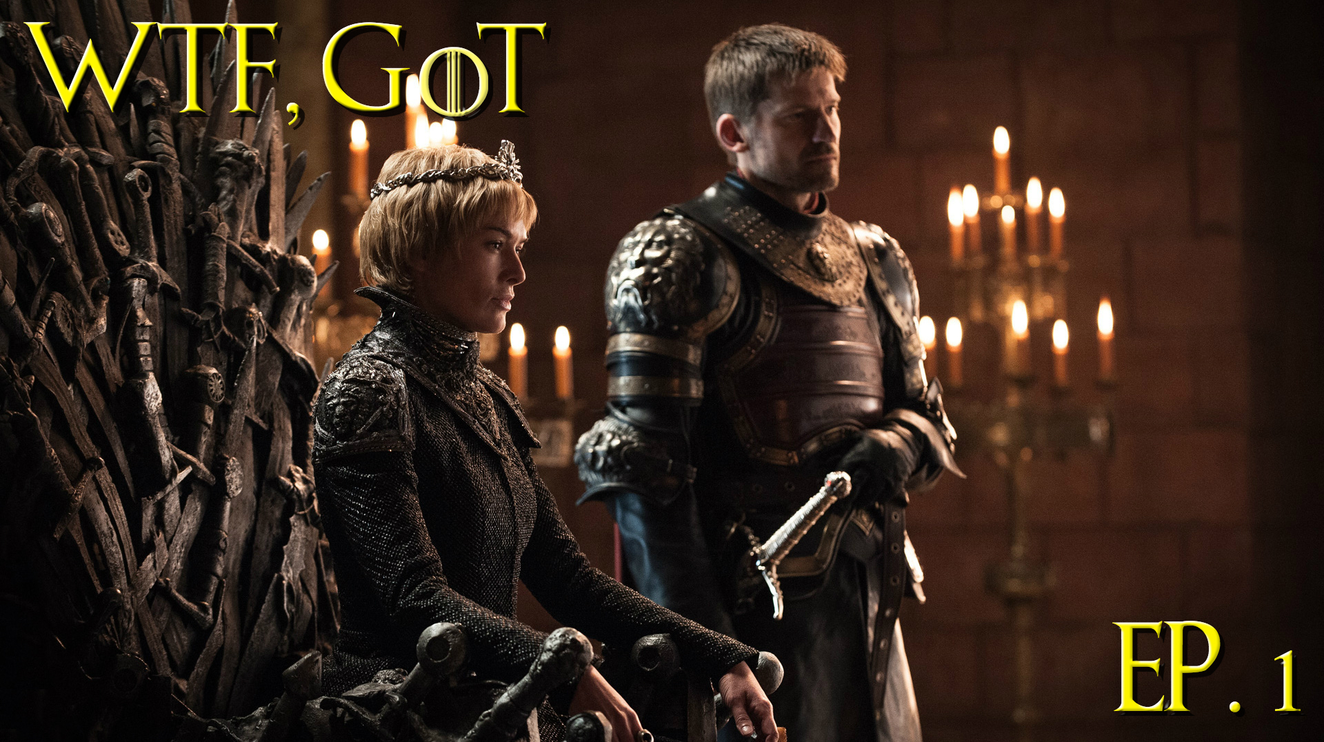 Podcast: WTF, Game of Thrones?! Ep. 1 - Shall We Begin?