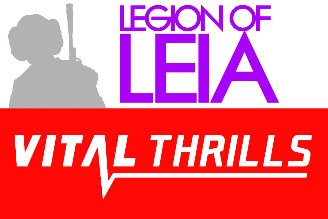Legion of Leia's new home is at VitalThrills.com