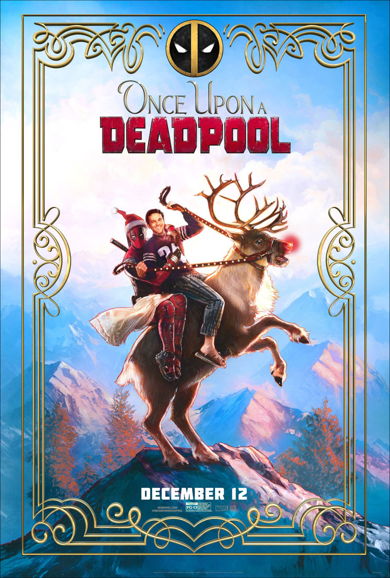 Check out the Once Upon a Deadpool poster!